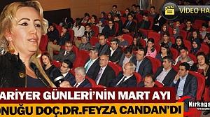 KARİYER GÜNLERİ'NİN MART AYI KONUĞU FEYZA CANDAN'DI