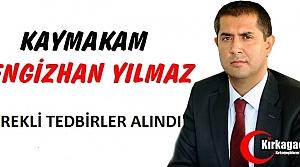 "KAYMAKAM YILMAZ ""GEREKLİ TEDBİRLER ALINDI"""