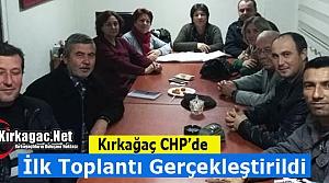 KIRKAĞAÇ CHP'DE İLK TOPLANTI YAPILDI