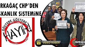 KIRKAĞAÇ CHP'DEN BAŞKANLIK SİSTEMİNE HAYIR(VİDEO)