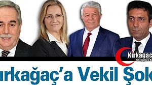 "KIRKAĞAÇ'A 'VEKİL"" ŞOKU"