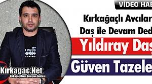 """KIRKAĞAÇLI AVCILAR 'DAŞ"""" İLE DEVAM DEDİ(VİDEO)"""
