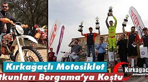 KIRKAĞAÇLI MOTOSİKLET TUTKUNLARI BERGAMA'YA KOŞTU
