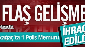KIRKAĞAÇ'TA 1 POLİS MEMURU İHRAÇ EDİLDİ
