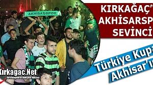 "KIRKAĞAÇ'TA 'AKHİSARSPOR"" SEVİNCİ"
