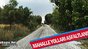 KIRKAĞAÇ'TA MAHALLE YOLLARI ASFALTLANIYOR