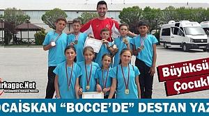 """KOCAİSKAN 'BOCCE'DE"""" DESTAN YAZDI"""