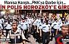 MANİSA KARIŞTI...BİN POLİS HOROZKÖY'E GİRDİ