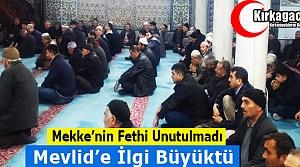 'MEKKE'NİN FETHİ' KIRKAĞAÇ'TA UNUTULMADI