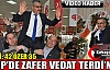 MHP'DE ZAFER VEDAT TERDİ'NİN(VİDEO)