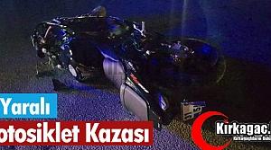 MOTOSİKLET KAZASI 2 YARALI