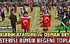 """""""OSMAN BEY ve ATATÜRK"""" GÖSTERİSİ BÜYÜK BEĞENİ TOPLADI"""