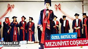 ÖZEL BETÜL'DE MEZUNİYET COŞKUSU