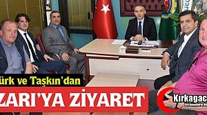 ÖZTÜRK ve TAŞKIN'DAN ÖZARI'YA ZİYARET