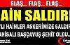 PKK'LI HAİNLER MANİSALI BAŞÇAVUŞ'U ŞEHİT ETTİ