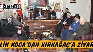 SALiH KOCA'DAN KIRKAĞAÇ'A ZİYARET