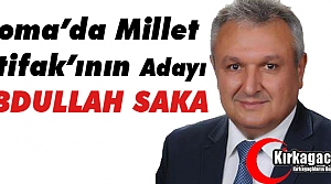 "SOMA'DA MİLLET İTTİFAKININ ADAYI ""SAKA"""
