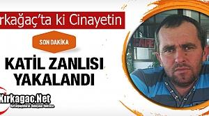 """SON DAKİKA..KIRKAĞAÇ'TA Kİ CİNAYETİN """"ZANLISI"""" YAKALANDI"""
