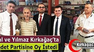 SP'Lİ YILMAZ ve ÖNAL KIRKAĞAÇ'TA DESTEK ARADI