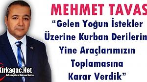 """TAVAS 'DERİLERİ TOPLAMAK İÇİN ARAÇ ÇIKARTACAĞIZ"""""""