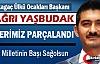 """YAŞBUDAK """"TÜRK MİLLETİNİN BAŞI SAĞOLSUN"""""""