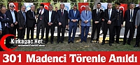 301 MADENCİ TÖRENLE ANILDI