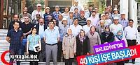 40 KİŞİ BELEDİYE'DE İŞE BAŞLADI