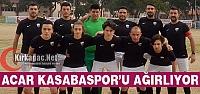 ACARİDMAN KASABASPOR'U AĞIRLIYOR