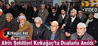 AFRİN ŞEHİTLERİ KIRKAĞAÇ'TA DUALARLA...