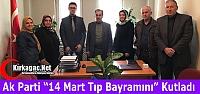 """AK PARTİ '14 MART TIP BAYRAMINI"""" KUTLADI"""