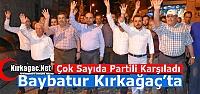 AK PARTİ MKYK ÜYESİ BAYBATUR KIRKAĞAÇ'TA