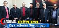 AK PARTİ'DE ZİYARETLER SÜRÜYOR