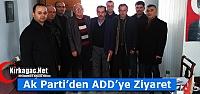 AK PARTİ'DEN KIRKAĞAÇ ADD'YE ZİYARET