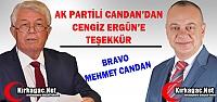 AK PARTİLİ CANDAN'DAN CENGİZ ERGÜN'E TEŞEKKÜR