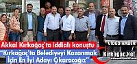 AKKAL 'BELEDİYEYİ KAZANMAK İÇİN EN...