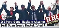 AKŞENER, Ş.OZAN İREN'E DESTEK İSTEDİ(VİDEO)