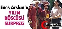 ARSLAN'A YILIN KÖSCÜSÜ SÜRPRİZİ