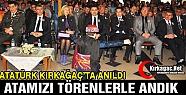 ATAMIZI KIRKAĞAÇ'TA TÖRENLERLE ANDIK