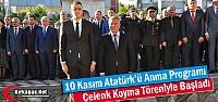 ATATÜRK'Ü ANMA PROGRAMI ÇELENK KOYMA TÖRENİYLE BAŞLADI