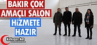 BAKIR ÇOK AMAÇLI SALON HİZMETE HAZIR