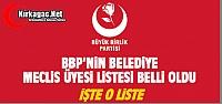 BBP MECLİS ÜYESİ ADAY LİSTESİ BELLİ...