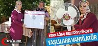 BELEDİYE'DEN YAŞLILARA VANTİLATÖR