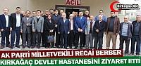 BERBER DEVLET HASTANESİNİ ZİYARET ETTİ