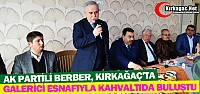 BERBER, GALERİCİ ESNAFIYLA KAHVALTIDA...