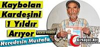 BİR YILDIR KAYIP KARDEŞİNİ ARIYOR(ÖZEL...