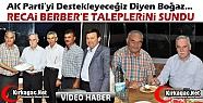 BOĞAZ, BERBER'E DESTEK VERDİ TALEPLERİNİ...