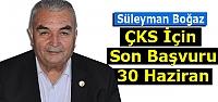 BOĞAZ 'ÇKS İÇİN SON BAŞVURU 30 HAZİRAN'