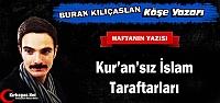 BURAK KILIÇASLAN 'KUR'AN'SIZ İSLAM TARAFTARLARI'