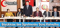"""BÜYÜKKÖSE'DEN 'ÖĞRETMENLER GÜNÜ"""" KAHVALTISI"""