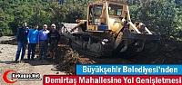 BÜYÜKŞEHİR'DEN DEMİRTAŞ MAHALLESİNDE...